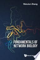 Fundamentals Of Network Biology