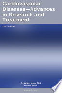 Cardiovascular Diseases   Advances in Research and Treatment  2012 Edition