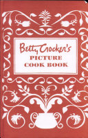 Betty Crocker S Picture Cook Book