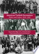 American Turkish Encounters