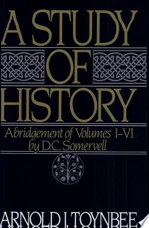 Free Download A Study of History: Volume I: Abridgement of PDF - Writers Club