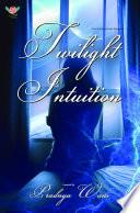 Twilight Intuition