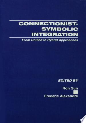 Download Connectionist-Symbolic Integration Free Books - Read Ebook Online