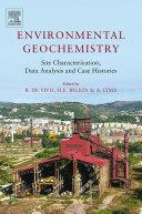 Environmental Geochemistry: Site Characterization, Data Analysis and Case Histories [Pdf/ePub] eBook