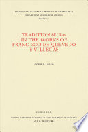 Traditionalism in the Works of Francisco de Quevedo Y Villegas