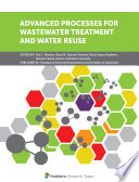 Advanced Processes for Wastewater Treatment and Water Reuse