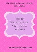 10 Disciplines of a Kingdom Woman Book PDF