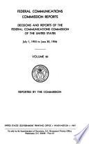 Federal Communications Commission Reports  V  1 45  1934 35 1962 64  2d Ser   V  1  July 17 Dec  27  1965   Book