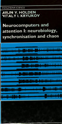 Neurocomputers and Attention  Neurobiology  synchronisation  and chaos