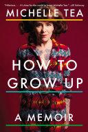 How to Grow Up Pdf/ePub eBook