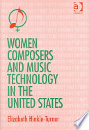 Women Composers and Music Technology in the United States