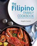 The Filipino Family Cookbook Recipes And Stories From Our Home Kitchen Book PDF