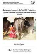 Sustainable Increase in Buffalo Milk Production  Farmers    Preferences  Performance and Gender Aspects in Nepal