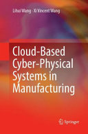 Cloud Based Cyber Physical Systems in Manufacturing