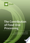 The Contribution of Food Oral Processing