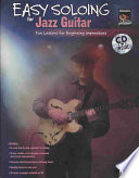 Easy Soloing Jazz Guitar Book