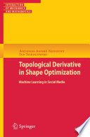Topological Derivatives In Shape Optimization