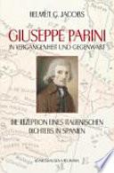 Guiseppe Parini in Vergangenheit und Gegenwart  : die Rezeption eines italienischen Dichters in Spanien