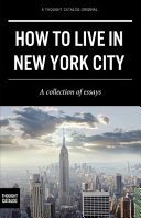 How to Live in New York City