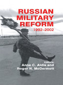 Russian Military Reform  1992 2002