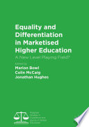 Equality and Differentiation in Marketised Higher Education