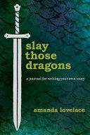 Slay Those Dragons Book