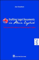 Drafting legal documents in plain english-Guida pratica alla redazione di documenti legali in inglese