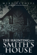The Haunting of the Smith's House ebook