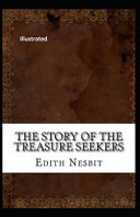 The Story of the Treasure Seekers Illustrated Read Online