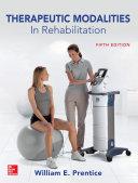Therapeutic Modalities in Rehabilitation  Fifth Edition