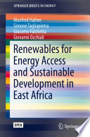 Renewables for Energy Access and Sustainable Development in East Africa Book