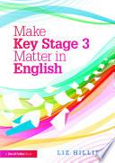 Make Key Stage 3 Matter In English