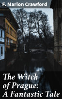 The Witch of Prague: A Fantastic Tale Pdf/ePub eBook