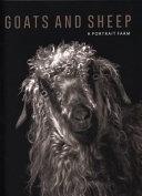 Goats and Sheep  a Portrait Farm