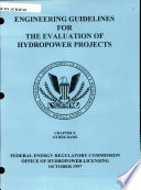 Engineering Guidelines for the Evaluation of Hydropower Projects