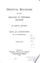 Oriental Religions and Their Relation to Universal Religion  Persia Book PDF