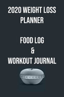 2020 Weight Loss Planner Food Log Workout Journal Book PDF