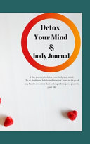 Detox Your Body & Mind Journal
