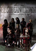 Obsidian Dawn: From the Cold Light of Day
