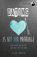 Dating Is Not for Marriage