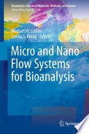 Micro and Nano Flow Systems for Bioanalysis Book
