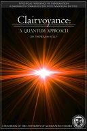 Clairvoyance   A Quantum Approach