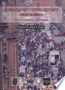 Globalización y centro histórico, Ciudad de México