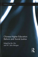 Chinese Higher Education Reform and Social Justice Book