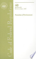 Code Of Federal Regulations Title 40 Protection Of Environment Parts 81 84 Revised As Of July 1 2009