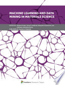 Machine Learning And Data Mining In Materials Science Book PDF