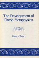 The Development of Plato s Metaphysics