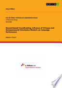 Reward based Crowdfunding  Influence of Virtuous and Entrepreneurial Orientation Rhetoric on Campaign Performance Book