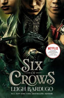 Six of Crows  TV Tie In Edition
