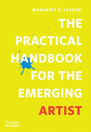 The Practical Handbook for the Emerging Artist Book
